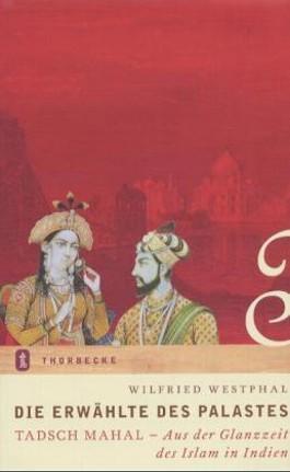 Die Erwählte des Palastes. Tadsch Mahal