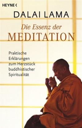 Die Essenz der Meditation