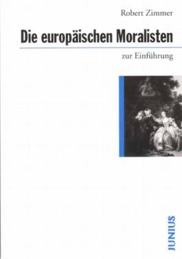 Die europäischen Moralisten zur Einführung