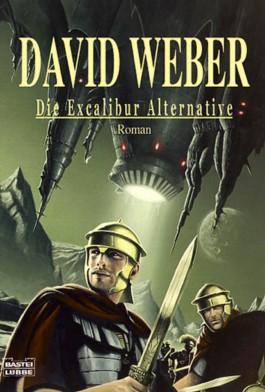 Die Excalibur-Alternative