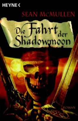 Die Fahrt der Shadowmoon