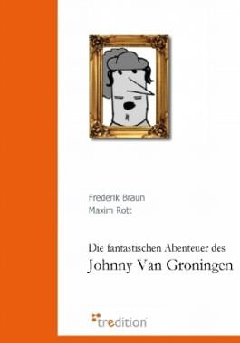 Die fantastischen Abenteuer des Johnny Van Groningen