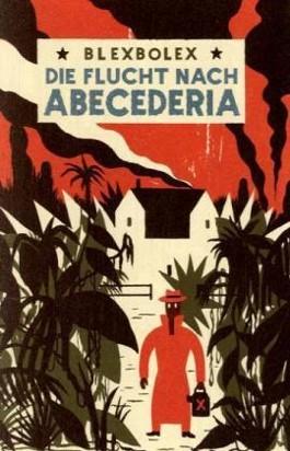 Die Flucht nach Abecederia