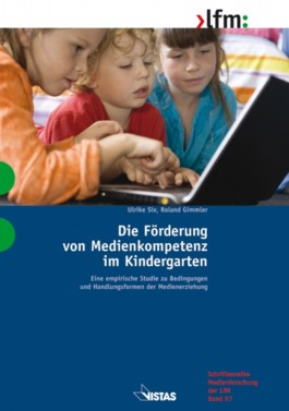 Die Förderung von Medienkompetenz im Kindergarten
