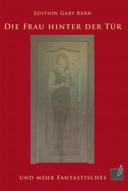 Die Frau hinter der Tür