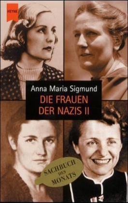 Die Frauen der Nazis II