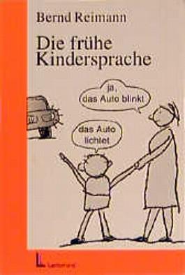 Die frühe Kindersprache