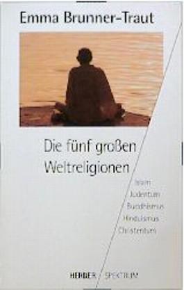 Die fünf großen Weltreligionen. Islam, Judentum, Buddhismus, Hinduismus, Christentum.