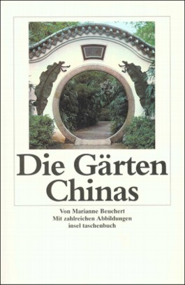 Die Gärten Chinas