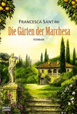 Die Gärten der Marchesa