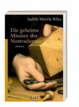 Die geheime Mission des Nostradamus