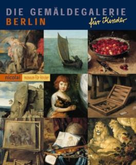 Die Gemäldegalerie Berlin