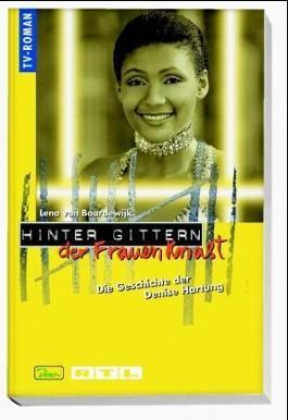 Die Geschichte der Denise Hartung