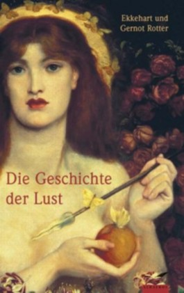 Die Geschichte der Lust