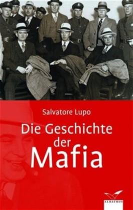 Die Geschichte der Mafia