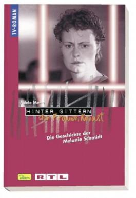 Die Geschichte der Melanie Schmidt