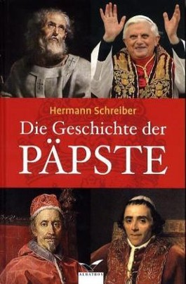 Die Geschichte der Päpste