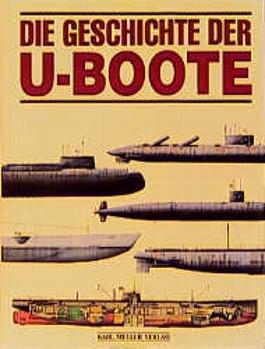 Die Geschichte der U- Boote