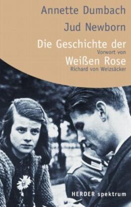 Die Geschichte der Weissen Rose