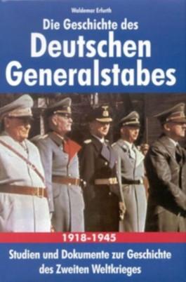 Die Geschichte des Deutschen Generalstabes