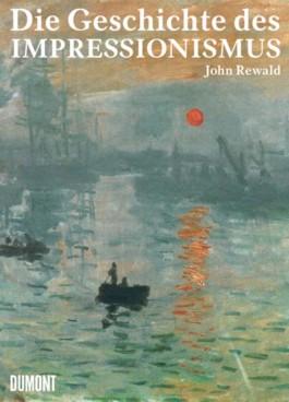 Die Geschichte des Impressionismus