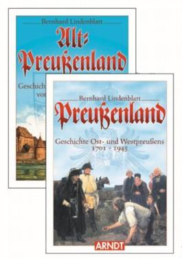 Die Geschichte Ost- und Westpreußens von der Urzeit bis 1945