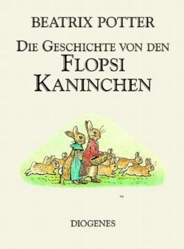 Die Geschichte von den Flopsi Kaninchen