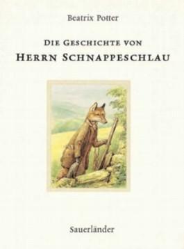 Die Geschichte von Herrn Schnappeschlau