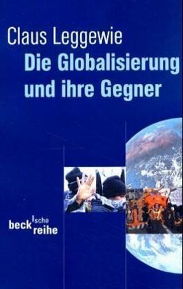 Die Globalisierung und ihre Gegner