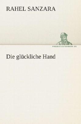 Die glückliche Hand