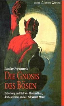 Die Gnosis des Bösen