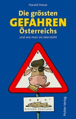 Die grössten Gefahren Österreichs
