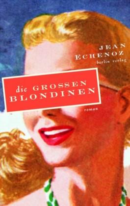 Die grossen Blondinen