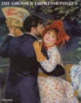 Die großen Impressionisten