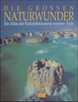 Die großen Naturwunder