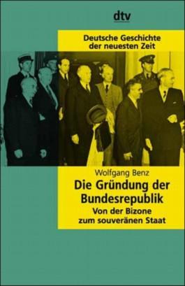Die Gründung der Bundesrepublik