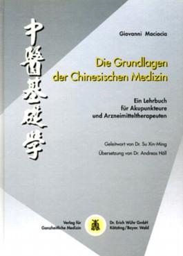 Die Grundlagen der Chinesischen Medizin