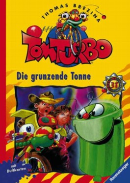 Tom Turbo - Die grunzende Tonne