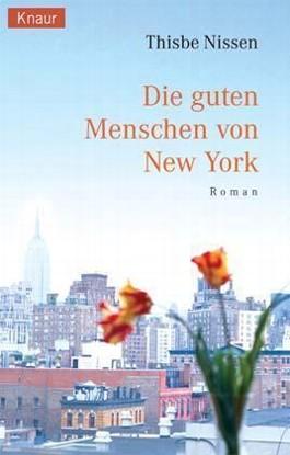 Die guten Menschen von New York