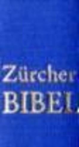 Die Heilige Schrift des Alten und des Neuen Testaments, Zürcher Bibel, blau (Nr.227)