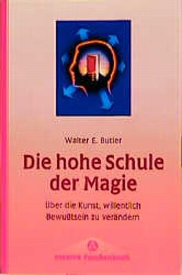 Die hohe Schule der Magie