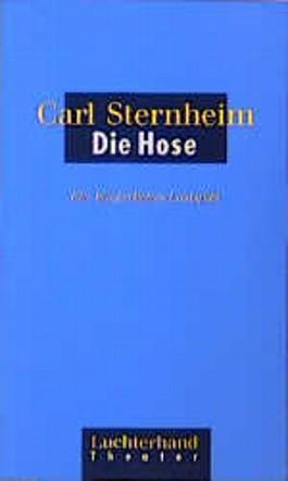 Die hose von carl sternheim
