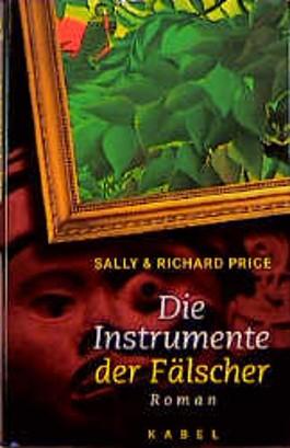 Die Instrumente der Fälscher