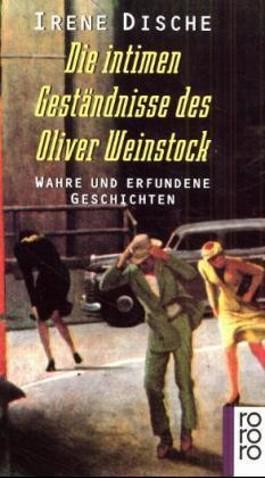 Die intimen Geständnisse des Oliver Weinstock
