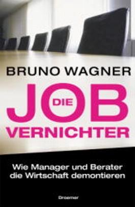 Die Job-Vernichter