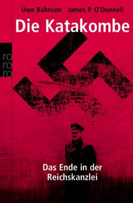 Die Katakombe - Das Ende der Reichskanzlei