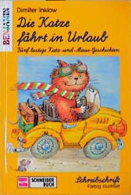 Die Katze fährt in Urlaub, Schreibschrift