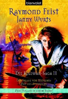 Die Kelewan-Saga. Bd.2