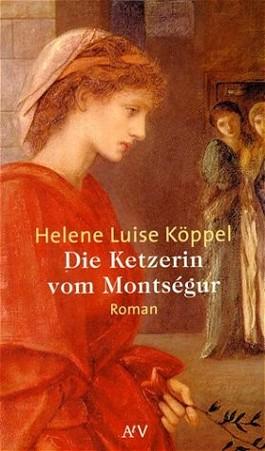 Die Ketzerin vom Montségur