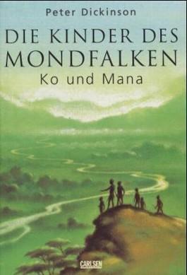 Die Kinder des Mondfalken, Ko und Mana